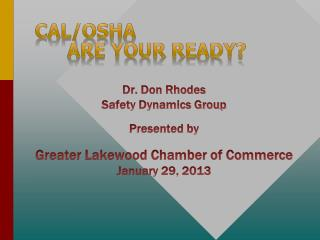 Cal/OSHA Are Your ready?