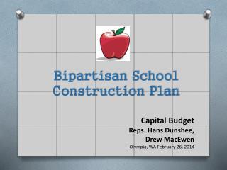 Capital Budget Reps.  Hans  Dunshee, Drew  MacEwen Olympia,  WA  February 26, 2014