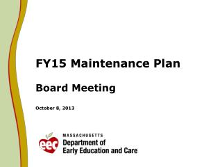 FY15 Maintenance Plan  Board Meeting October 8, 2013