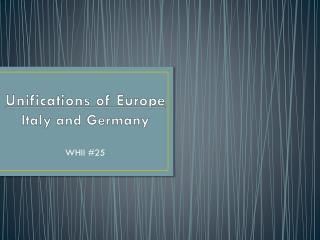 Unifications of Europe Italy and Germany