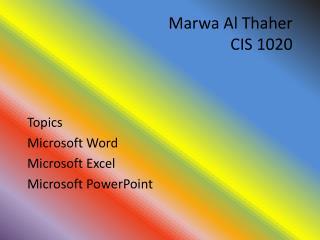 Marwa  Al  Thaher CIS 1020
