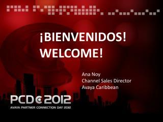 ¡BIENVENIDOS! WELCOME!