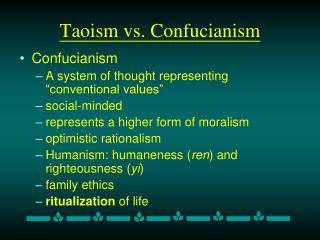 Taoism vs. Confucianism