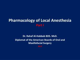 Pharmacology of Local  Anesthesia Part I