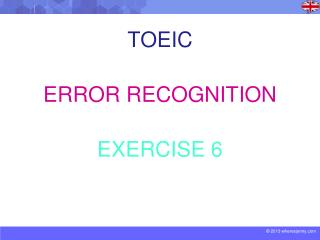 TOEIC ERROR RECOGNITION EXERCISE 6