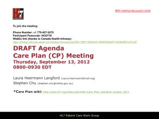 DRAFT Agenda Care  Plan (CP) Meeting  Thursday,  September 13,  2012 0800-0930  EDT