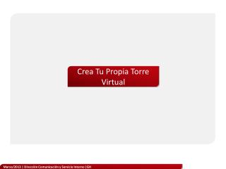 Crea Tu Propia Torre Virtual
