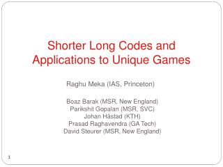 Shorter Long Codes and Applications to Unique Games