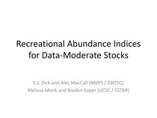 Recreational Abundance Indices for Data-Moderate Stocks