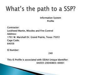 What's the path to a SSP?