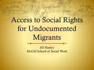 Access to Social Rights for Undocumented Migrants