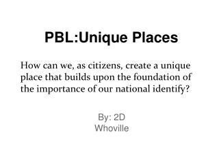 PBL:Unique Places