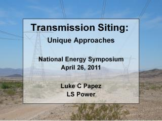 Transmission Siting: Unique Approaches
