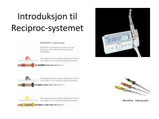 WaveOne - fettersystem