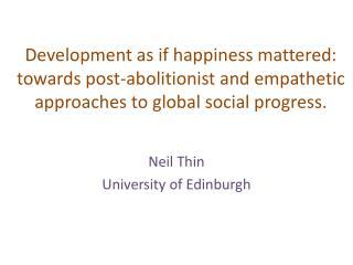 Neil Thin University of Edinburgh
