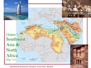 Chapter 7: Southwest Asia  North Africa