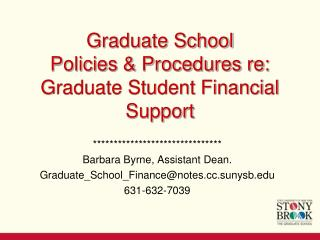 Graduate School  Policies & Procedures re: Graduate Student Financial Support