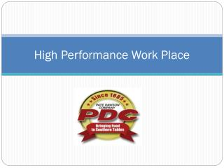High Performance Work Place