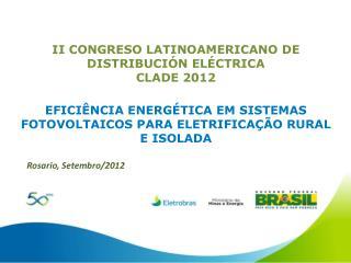 II CONGRESO LATINOAMERICANO DE DISTRIBUCIÓN ELÉCTRICA CLADE 2012