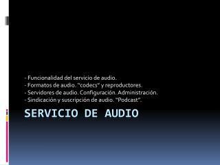 Servicio de audio