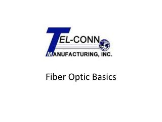Fiber Optic Basics