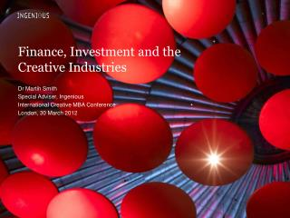 Finance, Investment and the Creative Industries