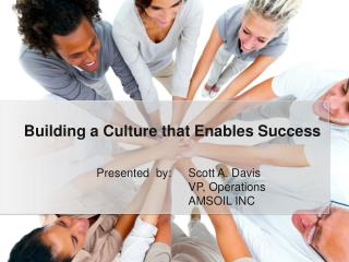 Building a Culture that Enables Success