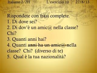 Italiano  2/2H  L'esercizio  1027/8/13