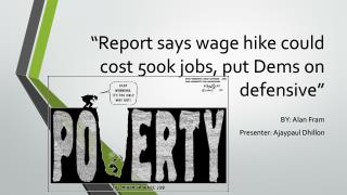 """Report says wage hike could cost 500k jobs, put Dems on defensive"""