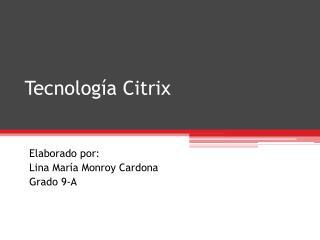 Tecnología Citrix