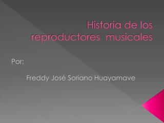 Historia de los reproductores  musicales