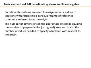 Basic elements of 3-D coordinate systems and linear algebra