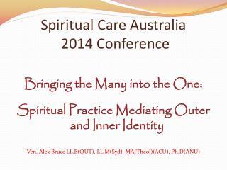 Spiritual Care Australia  2014 Conference