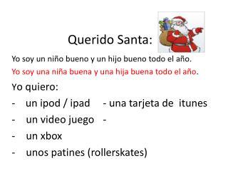 Querido Santa: