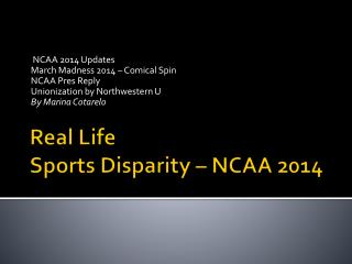 Real Life Sports Disparity � NCAA 2014