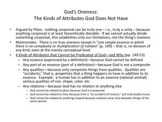 God's Oneness:  The Kinds of Attributes God Does Not Have