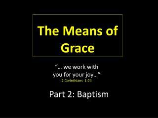 Part  2: Baptism