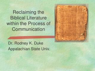 Reclaiming the Biblical Literature within the Process of Communication