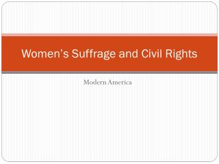Women's Suffrage and Civil Rights