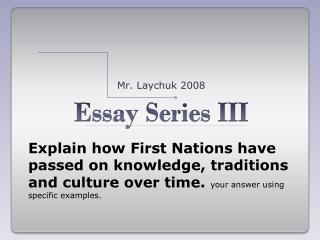 Essay Series III