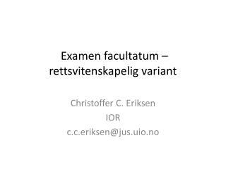 Examen facultatum  – rettsvitenskapelig variant