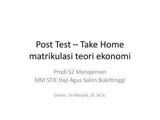 Post Test  –  Take Home  matrikulasi teori ekonomi