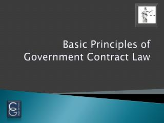 Basic Principles of            Government Contract Law