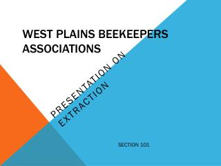 WEST PLAINS BEEKEEPERS ASSOCIATIONS