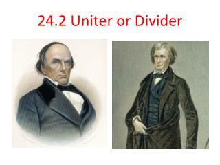 24.2  Uniter or Divider