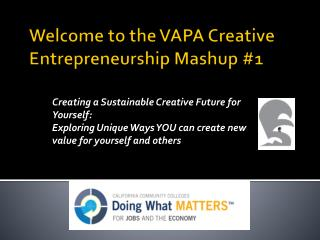 Welcome to the VAPA Creative Entrepreneurship Mashup #1