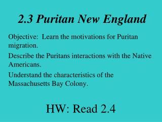 2.3 Puritan New England