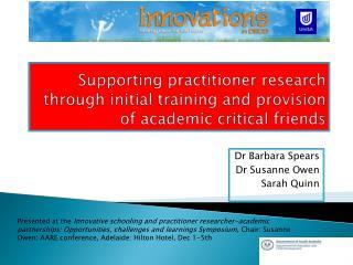Dr Barbara Spears Dr Susanne Owen Sarah Quinn