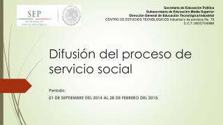 Difusión del proceso de servicio social
