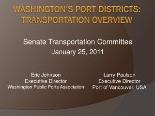 Washington's Port Districts: Transportation Overview